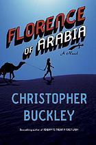 Florence of Arabia : a novel