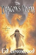 The dragon's doom : a tale of the Band of Four