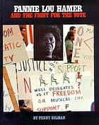 Fannie Lou Hamer and the fight for the vote