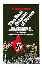 The Nazi seizure of power; the experience of a single German town, 1930-1935