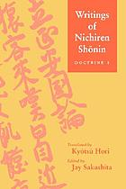 Writings of Nichiren Shōnin. Doctrine 1日蓮聖人全集