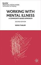 Working with mental illness : a community-based approach