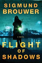 Flight of shadows : a novel