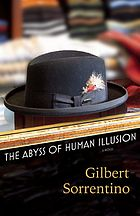 The abyss of human illusion : a novel