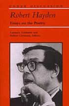 Robert Hayden : essays on the poetry