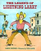 The legend of Lightning Larry