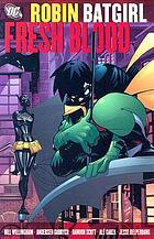 Robin, Batgirl : fresh blood