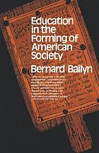 Education in the forming of American society; needs and opportunities for study