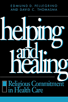 Helping and healing religious commitment in health care
