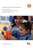 Parents, early years and learning : parents as partners in the early years foundation stage ; principles into practice