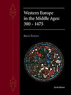 Western Europe in the Middle Ages, 300-1475