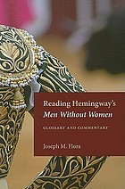 Reading Hemingway's Men without women : glossary and commentary