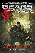 Gears of war : Aspho Fields