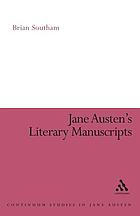 Jane Austen's literary manuscripts a study of the novelist's development through the surviving papers