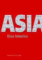 Asia eyes America : regional perspectives on U.S. Asia-Pacific strategy in the twenty-first century