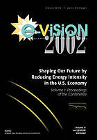 E-vision 2002 shaping our energy future : shaping our future by reducing energy intensity in the U.S. economy