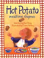 Hot potato : mealtime rhymes