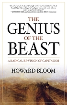 The genius of the beast : a radical re-vision of capitalism