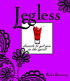 Legless - desserts to get you in the spirit