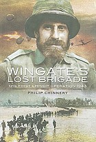 Wingate's lost brigade : the first Chindit operations 1943