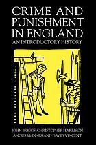 Crime and punishment in England, 1100-1990 : an introductory history