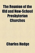 The reunion of the Old and New-school Presbyterian churches