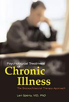 Psychological treatment of chronic illness : the biopsychosocial therapy approach