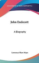 John Endecott; a biography