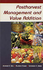 Postharvest management and value addition