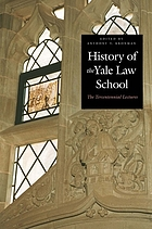 History of the Yale Law School the tercentennial lectures