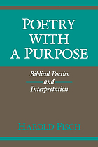 Poetry with a purpose : biblical poetics and interpretation