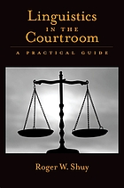 Linguistics in the courtroom : a practical guide