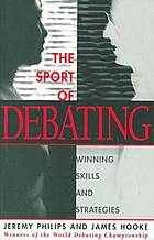 The sport of debating : winning skills and strategies