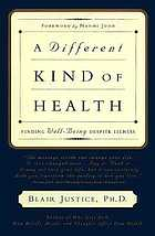 A different kind of health : finding well-being despite illness