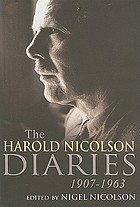 Harold Nicolson diaries and letters 1907-1964