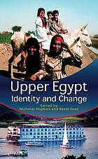 Upper Egypt : identity and change