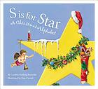 S is for star : a Christmas alphabet