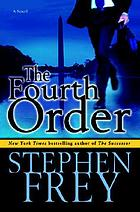 The fourth order : a novel