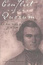 Conflict in the Quorums : Orson Pratt, Brigham Young, Joseph Smith