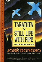 Taratuta ; and, Still life with pipe : two novellas
