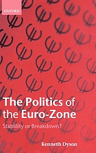 The politics of the Euro-zone : stability or breakdown?