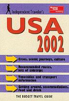 Independent traveler's USA 2002 : the budget travel guide