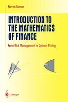 Introduction to the mathematics of finance : from risk management to options pricing