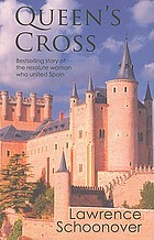 The Queen's cross : a biographical romance of Queen Isabella of Spain