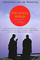 The empty mirror; experiences in a Japanese Zen monastery