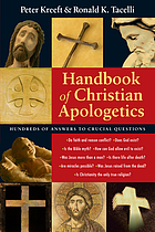 Handbook of Christian apologetics : hundreds of answers to crucial questions
