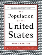 The population of the United States : historical trends and future projections