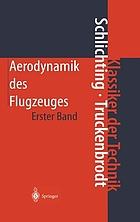 Grundlagen aus der Strömungstechnik, Aerodynamik des Tragflügels (Teil 1)