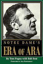 Notre Dame's era of Ara