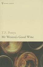 Mr. Weston's good wine